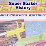 Hstory of the Super Soaker