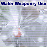 Water Weaponry Use